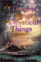 Of Dreams and Kings and Mystical Things